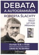 Debata a autogramiáda Roberta Šlachty 1